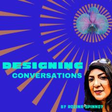 DESIGNING CONVERSATIONS – Podcast